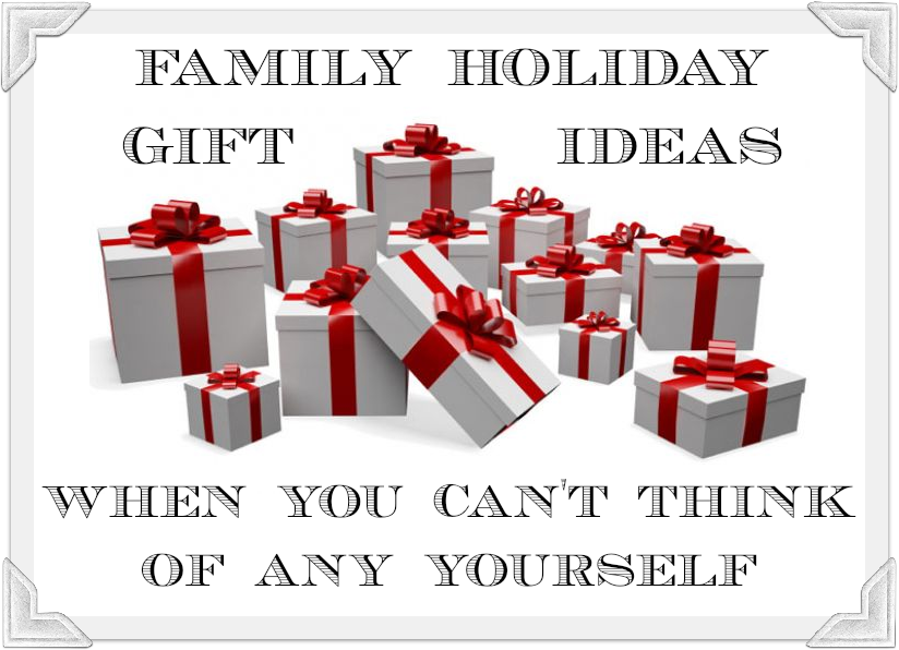 Family Holiday Gift Ideas