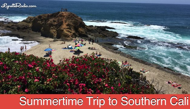 Summertime Trip to Southern California