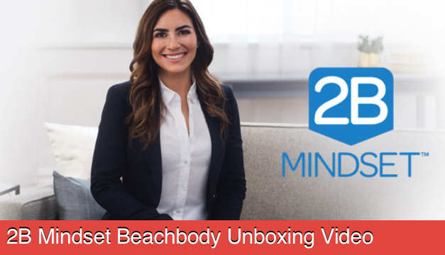 2B Mindset Beachbody Unboxing Video